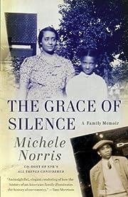 The Grace of Silence: A Memoir (Vintage) av…