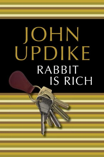 Rabbit Is Rich (Rabbit Angstrom #3) by John Updike