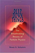 Deep Down Things: The Breathtaking Beauty of…