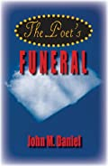 The Poet's Funeral by John M. Daniel