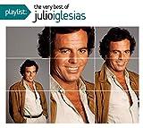 Playlist: The Very Best of Julio Iglesias