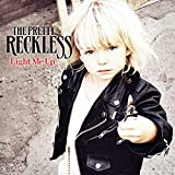 Light Me Up / The Pretty Reckless