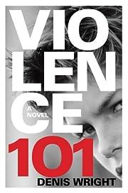 Violence 101 por Denis Wright