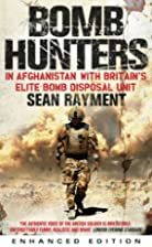 Bomb Hunters: In Afghanistan with Britain's…