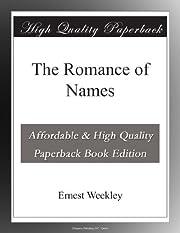 The Romance of Names – tekijä: Ernest…