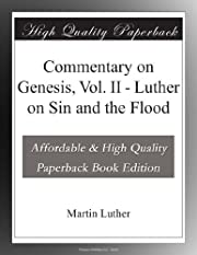 Commentary on Genesis, Vol. II - Luther on…