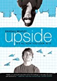 Upside (2010) (Movie)