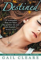 Destined by Gail Cleare