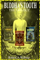 Buddha's Tooth Trilogy (buddhas tooth)…