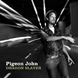 Dragon Slayer (2010) (Album) by Pigeon John