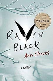 Raven Black: Book One of the Shetland Island…