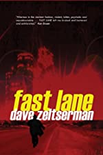 Fast Lane by Dave Zeltserman