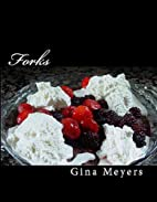 Forks: Mouthwatering Desserts for the…