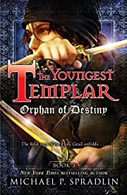 Orphan of Destiny: Book 3 (The Youngest…