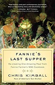 Fannie's Last Supper: Re-creating One…