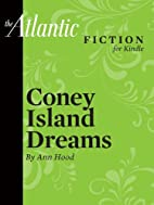 Coney Island Dreams by Ann Hood