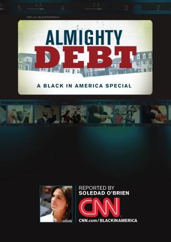 Almighty Debt: A Black in America Special