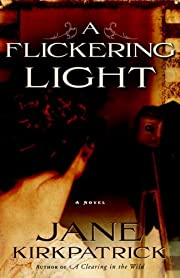 A Flickering Light (Portraits of the Heart,…