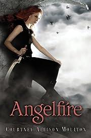 Angelfire (Angelfire #1) por Courtney…