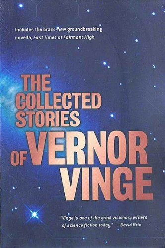 The Collected Stories of Vernor Vinge by Vernor Vinge