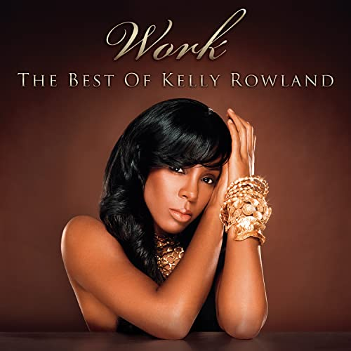 Work: The Best of Kelly Rowland