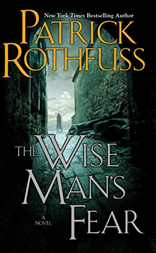 The Wise Man's Fear (The Kingkiller Chronicle, #2) by Patrick Rothfuss
