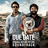 Due Date: Original Motion Picture Soundtrack (2010) (Album) by Various Artists