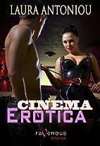 Cinema Erotica by Laura Antoniou