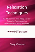 Relaxation Techniques: 92 Affirmations That…