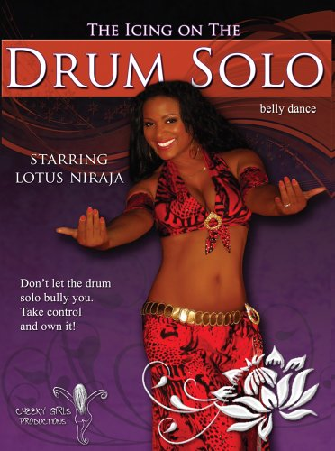 The Icing on the Drum Solo - Lotus Niraja - Belly Dance