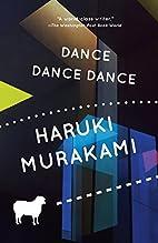 Dance dance dance : a novel by Haruki…