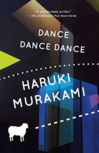 Dance Dance Dance (The Rat, #4) by Haruki Murakami