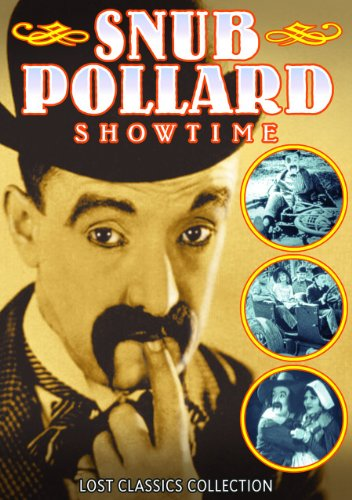 Snub Pollard Showtime: Vitamin V Or Me / Big Idea / Join The Circus / Courtship of Miles Sandwich / An Auto Nut