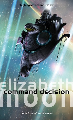 Command Desicion by Elizabeth Moon