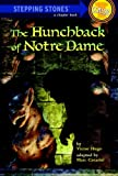 The Hunchback of Notre Dame (A Stepping Stone Book) by Marc Cerasini