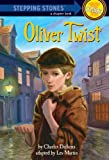 Oliver Twist (A Stepping Stone Book) by Charles Dickens
