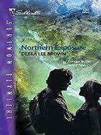 Northern Exposure (Silhouette Intimate…