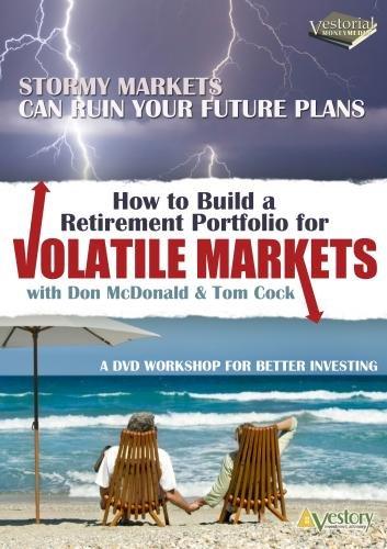 How to Build a Retirement Portfolio for Volatile Markets