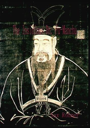 The Insidious Dr. Fu Manchu