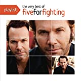 Playlist: The Very Best of Five For Fighting (2011) (Album) by Five for Fighting