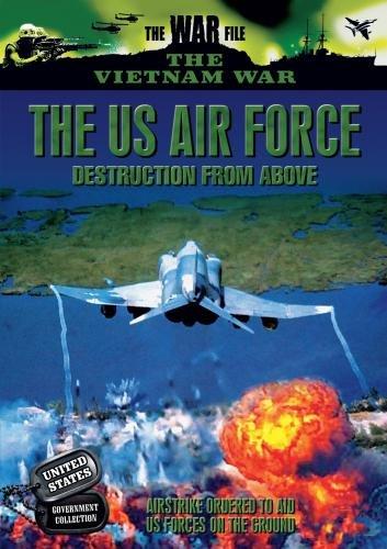Vietnam: Destruction from Above