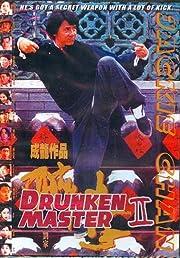 Drunken master 2 by Chia-Liang Liu