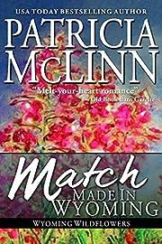 Match Made in Wyoming (Wyoming Wildflowers…