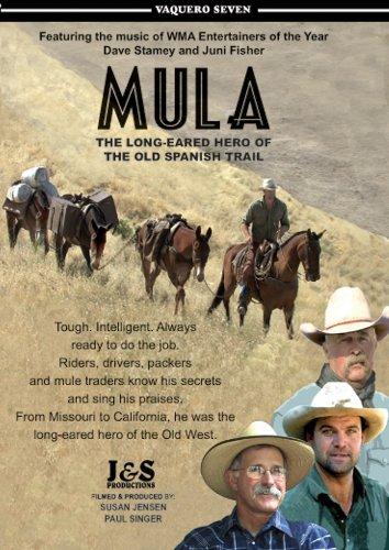 Mula. Vaquero Seven. The Old Spanish Trail