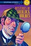 Mysteries of Sherlock Holmes (A Stepping Stone Book) by Sir Arthur Conan Doyle