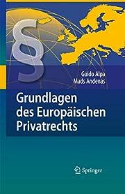 Grundlagen des Europäischen Privatrechts…