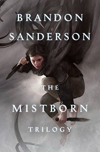 Mistborn Trilogy (Mistborn, #1-3) by Brandon Sanderson