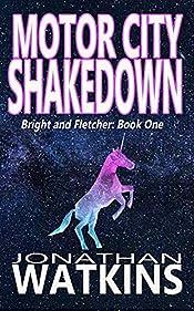 Motor City Shakedown by Jonathan Watkins