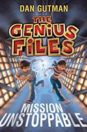 The Genius Files: Mission Unstoppable:…