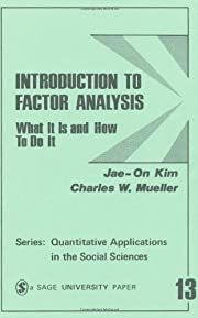 Introduction to Factor Analysis: What It Is…